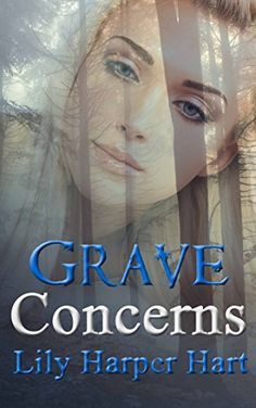 Grave Concerns A Mad Graves Mystery Book 5 By Lily H
