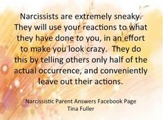 Narcissists are SNEAKY!