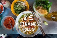 Vietnamese food is an insanely delicious cuisine. Here are 25 Vietnamese dishes you need to try, and restaurants to eat them in Saigon.