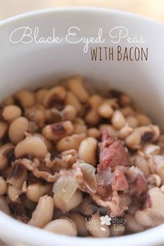 New Years Day Black Eye Peas with Bacon Recipe | Black Eyed Pea Recipes #Peas #Protein #Bacon