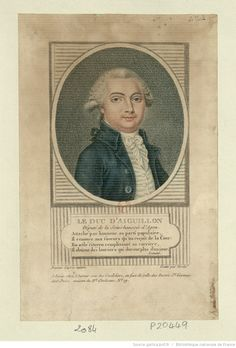 Le Duc d'Aiguillon : Député de la Sénéchaussée d'Agen... : [estampe] / Dessiné…