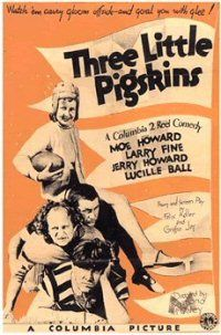Three Little Pigskins ||| Lucille Ball debut | The Three Stooges