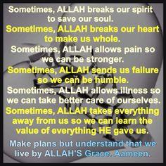 Sometimes, Allah Breaks...
