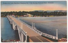 vintage Hot Springs AR - Lake Hamilton Bridge, 7 South