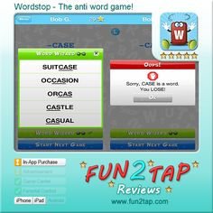 Wordstop - The anti word game! - New Word Game Addiction. Full review at: http://fun2tap.com/index.cfm#id2267 --------------------------------------------- #apps #iosApps #iPad #iPhone #games