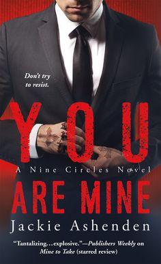 You Are Mine (Nine Circles) - Kindle edition by Jackie Ashenden. Romance Kindle eBooks @ Amazon.com.