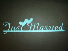 "Just Married ""Quote"""