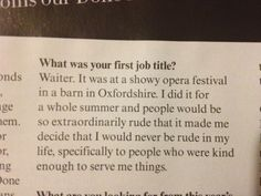 An Interview with Tom Hiddleston-   Everything about this. Like how could you even be rude to that man?   Imagine being served by him though asdfghjkl