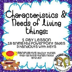 Interactive Notebook lesson on the Characteristics of Living Things #gettingnerdy