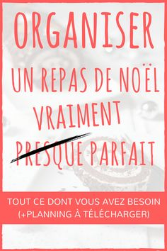 Tout ce Dont vous Avez Besoin pour Organiser Un Repas de Noël Vraiment Parfait (+PLANNING À TÉLÉCHARGER) Free Christmas Printables, Free Printables, Ideas 2017, Deco Table Noel, Planning, Diy Décoration, Nouvel An, Parfait, Organiser