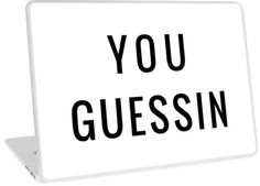 You Guessin | Laptop Case