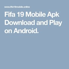Fifa 19 Mobile Apk Download and Play on Android. Ea Sports, Sports Games, Fifa, Wave, Android, Play, Top, Drinks, Places