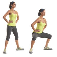 Plie Squat:  Stand with your legs two to three feet apart, toes turned out; place your hands on your hips. Push your hips back and lower your body until your thighs are parallel to the floor. Pause, then slowly push yourself back to the starting position. That's one rep.