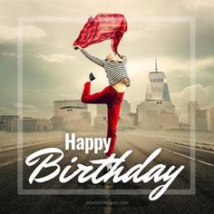 Happy Birthday Dancing, Happy Birthday Wishes Images, Happy Birthday Dog, Funny Wishes, Close Today, Girl Dancing