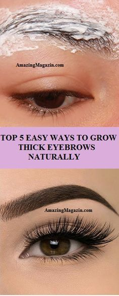 Top 5 Easy Ways To Grow Long, Thick Eyebrows Naturally Long Thick Eyelashes, Thick Brows, Thicker Eyelashes, Thick Skin, Natural Eyebrows, Longer Eyelashes, False Eyelashes, Make Eyebrows Grow, How To Grow Eyelashes