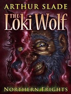 Cover of The Loki Wolf   http://arthurslade.com/book_lokiwolf/index.html  Derek Mah did this illustration. It still freaks me out!