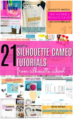 21 More Silhouette CAMEO Machine and Studio Tutorials (July 2017 Month in Review)