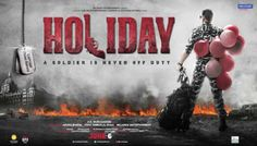 Holiday Holiday (Holiday: A Soldier Is Never Off Duty) 2014 Indian action thriller film. http://www.fullmoviedownload420.com/holiday/