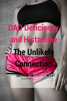 DAO Deficiency and Histamine: The Unlikely Connection What does it mean? We live…