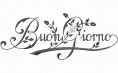 ~ My Tuscany Villa ~ Turin, Pizzeria Trattoria, Under The Tuscan Sun, Living In Italy, Places In Italy, Italian Language, Good Morning, Lettering, Words