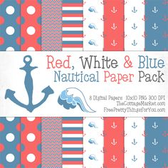 Free Nautical Digital Scrapbooking Paper Pack Part 1 You will find the traditional Red, White and Blue here at The Cottage Market and then there is a fabulous Pink, White & Blue version over at my dear friend Keren's blog…Free Pretty Things For You!  You can download your zip file for them right here! I am sure you have your eyes on the pink and blue version too…just hop on over to Free Pretty Things For You and download that set! 10x10 PNG 300DPI