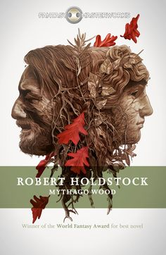 A classic cover for a classic novel: Mythago Wood by Robert Holdstock.  The cover design is by Graeme Langhorne, who produced the beautiful series style for the re-launched Fantasy Masterworks, and the amazing artwork is by Grzegorz Domaradzki, who is responsible for many other lovely covers in the series