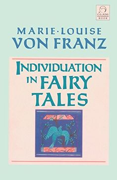 Individuation in Fairy Tales (C. G. Jung Foundation Books...
