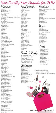 Best Cruelty Free Beauty Brands for 2015 - makeup, nail polish, perfume, bath & body, skincare, hair and tools. Pinned over 1000 times!