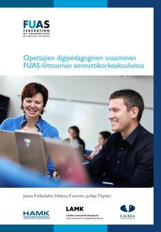 Opettajien digipedagoginen osaaminen FUAS-liittouman ammattikorkeakouluissa