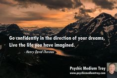 #inspiration #quote Visit psychicmediumtroy.com to schedule your #medium reading.