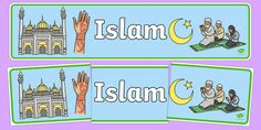 Islam Display Banner - Religion, faith, muslim, mosque, allah, God, RE, five pillars, mohammad