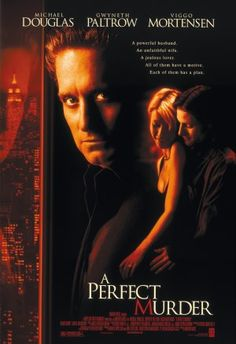 "*""A PERFECT MURDER"" ~ Michael Douglas & Gweneth Paltrow"