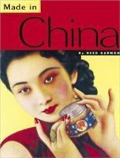 Made in China by Reed Darmon (2004, Paperback). For Asia-philes, designers, and pop culture junkies, designer Reed Darmon has collected the most colorful (and in some cases, the kookiest) Chinese ephemera in this chunky paperback. | eBay!