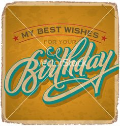 Buy Hand-Lettered Vintage Birthday Card (vector) by letterstock on GraphicRiver. Hand-lettered vintage birthday card with handmade color variations. Vintage Birthday Cards, Handmade Birthday Cards, Vintage Christmas Cards, Vintage Cards, Happy Birthday Hand Lettering, Happy Birthday Calligraphy, Halloween Greetings, Letter Set, Label Design