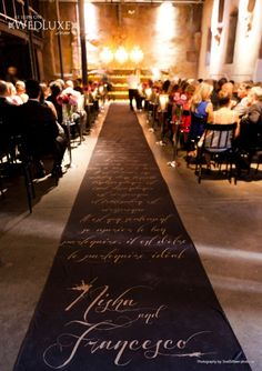 The groom surprised his bride with a message on the aisle runner! | http://thebridaldetective.com/style-the-aisle-incredible-indoor-ceremonies-part-ii/