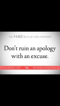 Love this it's a waist of an apology to make an excuse I could care less to hear