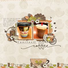 Layout using {Coffee With A Friend} Digital Scrapbook Kit by Blagovesta Gosheva available at Sweet Shoppe Designs http://www.sweetshoppedesigns.com//sweetshoppe/product.php?productid=32497&cat=785&page=1 #blagovestagosheva