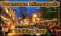 Free Downtown Minneapolis Walking Tour with printable map. The best free things to do and top sights to see on a do it yourself guided walking tour of Downtown Minneapolis Minnesota.