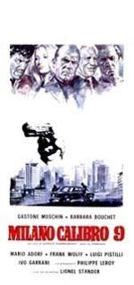 Tutte le informazioni sul film MILANO CALIBRO 9. Regista, attori, colonna sonora, trama e voti degli utenti. Segui Sky MAG!
