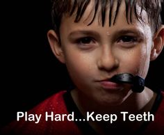 you dont want to be edontulous by 13 now do you?? get a mouthguard boys!