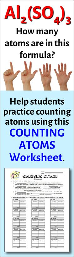 Students need to know how to count the number of atoms in a chemical formula before they can balance chemical equations or build molecular models.  This handy little sheet gives them lots of practice.