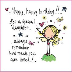 Happy Birthday Daughter, Birthday Cards For Daughter, Birthday Wishes For Daughter, Birthday Sayings For Daughter, Birthday Greetings For Daughter. Happy Birthday Daughter Wishes, Birthday Message For Daughter, Happy Birthday Greetings, Happy Birthday Images, Birthday Messages, Birthday Poems, Happy Birthday Daughter Meme, Birthday Sayings, Birthday Blessings