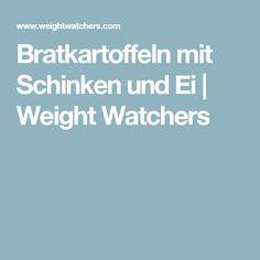 Bratkartoffeln mit Schinken und Ei | Weight Watchers