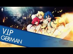 "【German】""V.I.P."" - Magi: The Labyrinth of Magic OP 【Saishuni】 - YouTube"