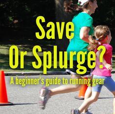 """Save Or Splurge?: A Beginner's Guide To Buying Running Gear--- I agree with MOST of this stuff. Getting quality shoes is very important. Socks can make a difference, as well as a bra. For the shirts, I honestly wear my """"tech"""" shirts from previous races so I rarely spend money on that. Shorts and pants, I go cheap on. And sunglasses? I actually don't even wear them when I run but you can bet I would never pay more than $20 for sunglasses!"""