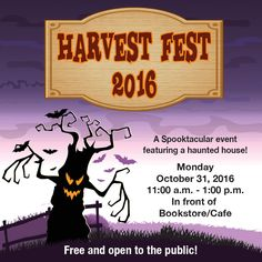 Harvest Fest is on Monday, October 31, 2016! Join us from 11:00 a.m. to 1:00 p.m. in front of the bookstore/café. #HarvestFest2016 #Halloween