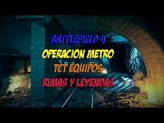 BATTLEFIELD 4 OPERACION METRO TCT EQUIPO | RIMAS Y LEYENDAS | PC GAMEPLA...