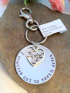 "Sweet 16 ""I promise not to text and drive"" keychain"