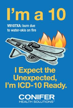 Funny ICD-10 poster - This is hilarious because I work in a medical office and we're fighting to get ready for all the weirdness of ICD-10.