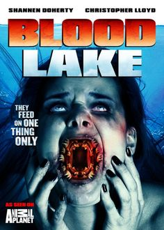 Blood Lake: Attack of the Killer Lampreys Starring Shannen Doherty, Christopher Lloyd, and Jason Brooks Rachel True, Critique Film, Michigan, Mystery Film, Hd Movies Download, Movies 2014, Top Movies, Watch Movies, Horror Films